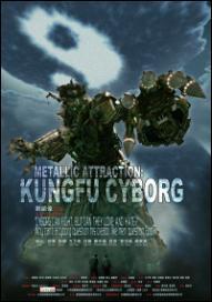 Metallic Attraction: Kungfu Cyborg