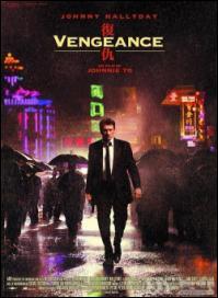 Vengeance Movie Poster, 2009, Johnny Hallyday