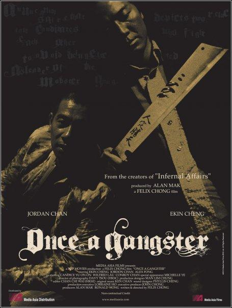 Once a Gangster Movie Poster, 2010, Ekin Cheng