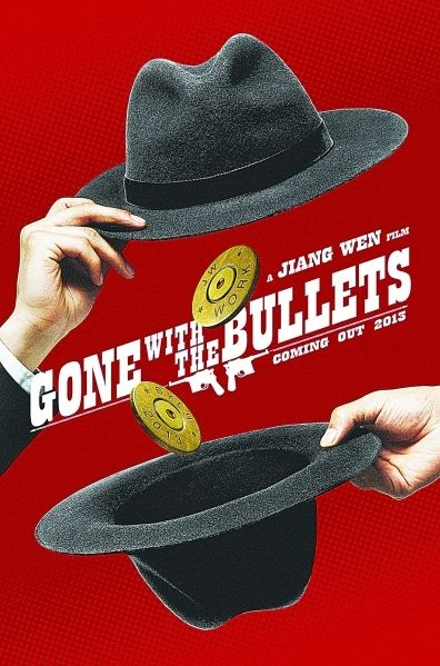 Gone with the Bullets Movie Poster, 2014